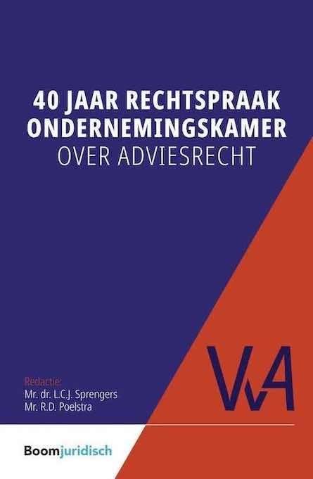 40 jaar rechtspraak ondernemingsraad beroep ondernemingskamer